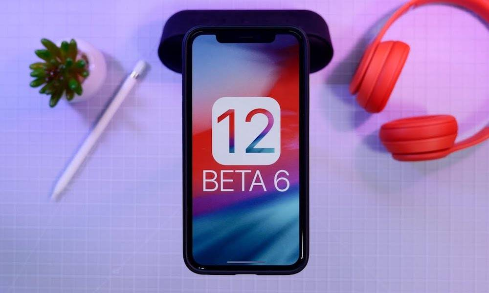 Here's What's New in iOS 12 Developer Beta 6